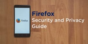 Firefox Security and Privacy